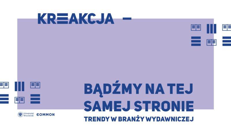 Wydawnictwa Czarne, Dwie Siostry oraz d2d.pl w nowej odsłonie KREAKCJI!