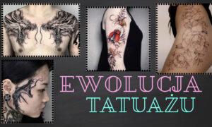 Od więziennych celi po dzieło sztuki – ewolucja tatuażu